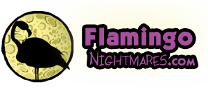 Flamingo Nightmares